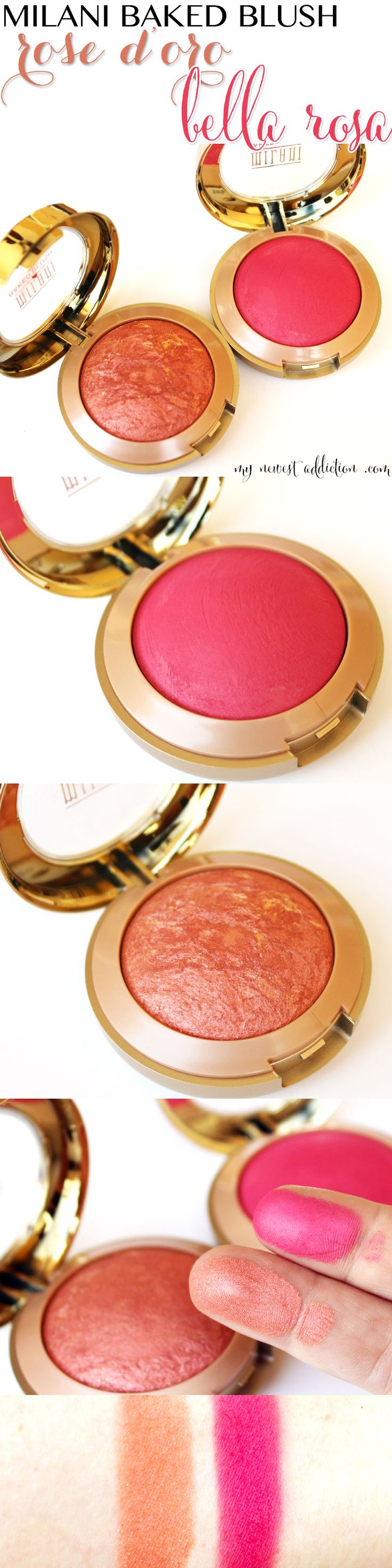 Milani Cosmetics Baked Blush in Rose D'Oro and Bella Rosa review and swatches - My Newest Addiction Beauty Blog www.mynewestaddiction.com