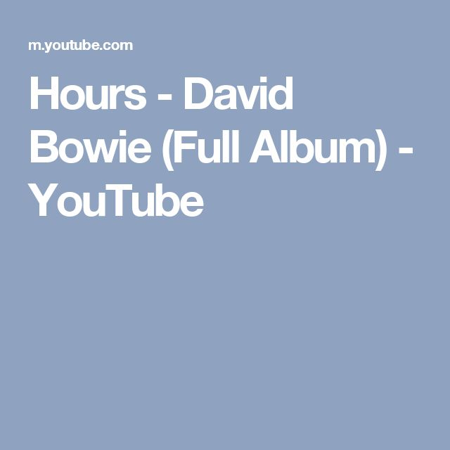 Hours - David Bowie (Full Album) - YouTube
