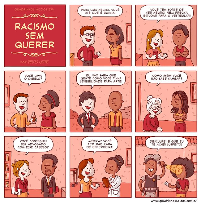 Racismo sem querer Isso, nós todos passamos...
