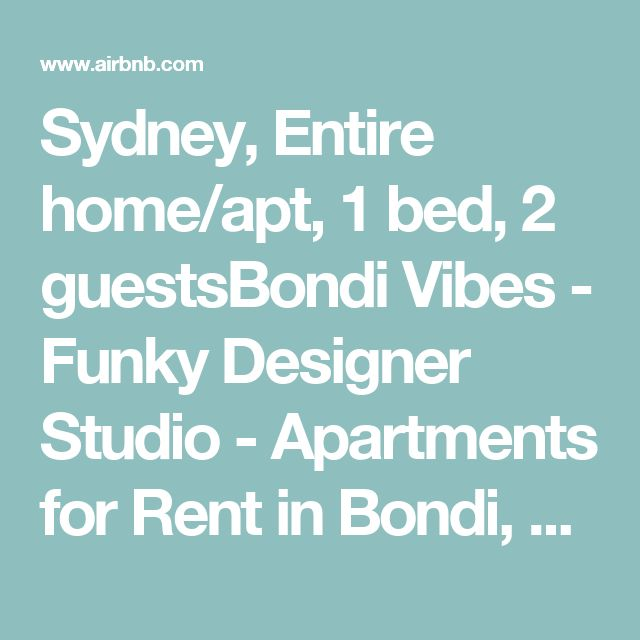 Sydney, Entire home/apt, 1 bed, 2 guestsBondi Vibes - Funky Designer Studio - Apartments for Rent in Bondi, New South Wales, Australia