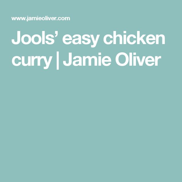 Jools' easy chicken curry | Jamie Oliver