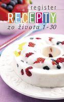 Register Recepty zo života 1-30