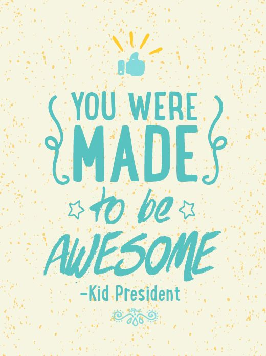 Kid President Create Something That Will Make The World Awesome