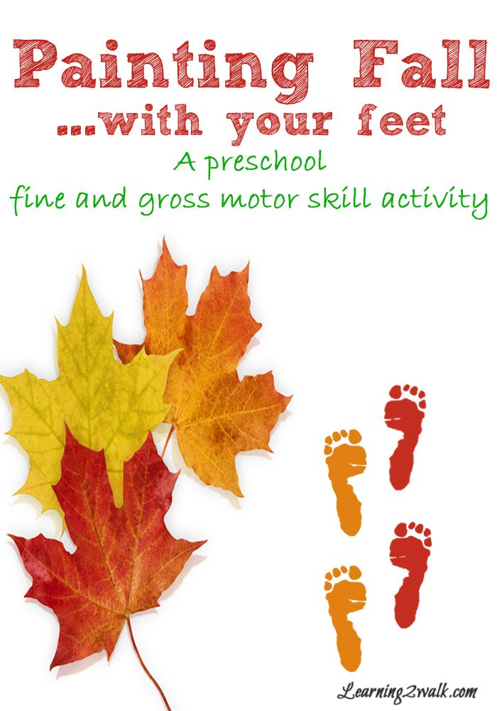 Fall activities for preschoolers painting fall with your for Fine and gross motor skills activities