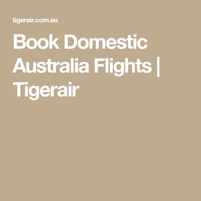 Book Domestic Australia Flights   Tigerair