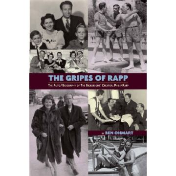 www.bearmanormedia.com the-gripes-of-rapp-the-autobiography-of-the-bickersons-creator-philip-rapp-by-ben-ohmart?search=rapp