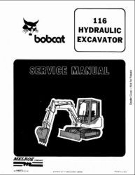BOBCAT 116 HYDRAULIC EXCAVATOR WORKSHOP SERVICE REPAIR MANUAL, This is the same type of service manual your local dealer will use when doing a repair. This manual has detailed illustrations as well as step by step instructions