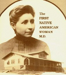 Dr. Susan LaFlesche Picotte (1865-1915)   Dr. Picotte was the first American Indian woman in the United States to receive a medical degree, graduating at the top of her class at the Woman's Medical College of Pennsylvania in 1889. After her internship, she returned to the Omaha Reservation in Nebraska to care for more than 1,200 of her own native people at the government boarding school. She opened a hospital in the reservation town of Walthill, Nebraska in 1913, two years before her death.