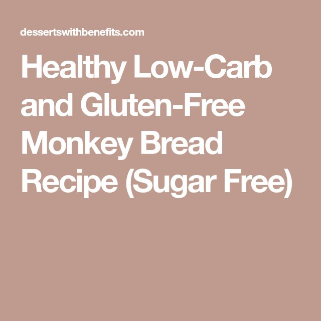 Healthy Low-Carb and Gluten-Free Monkey Bread Recipe (Sugar Free)