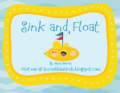 Sink and Float from IncredibleKKids on TeachersNotebook.com -  - Your students will love this sink and float activity.  First, gather the items listed on page 2.  Allow students to discuss with partners and predict what they will happen with each individual item.  Make sure you are walking around so you can hear their