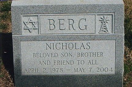 Nick Berg - Terrorism Victim. A small business owner who ...