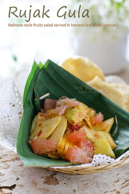 Balinese most favorite fruit salad (rujak gula) - (I love rujak, although the recipe I have is more complex but still easy to make.)