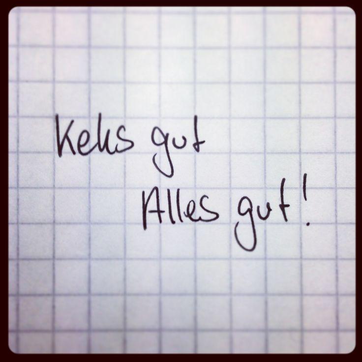 #keks gut - alles gut... alte weisheit :)