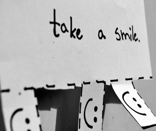 Yes, please take a smile... : )  smiling is healthy...