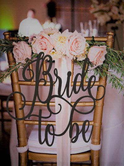 Bride to Be Chair Sign Bridal Shower Sign Bridal Shower
