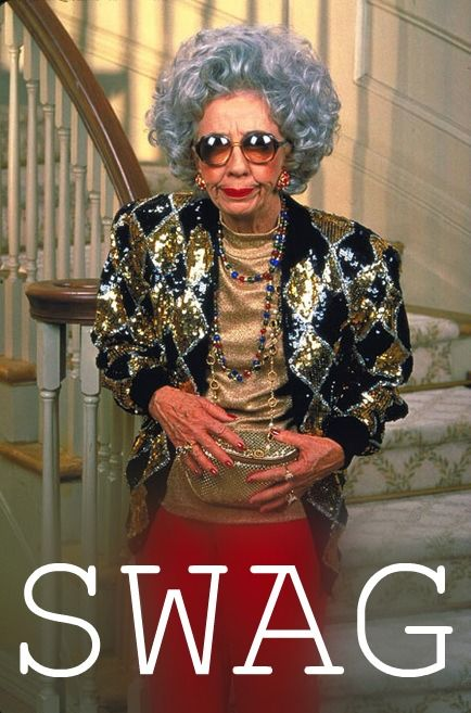 I have a little old lady like this at work and she does have some swag at 90 yrs old .