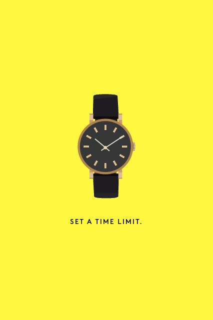 11. Set a timer.  If you're really stuck in the procrastination mire, then this is the trick we guarantee will yank you out of it: Set a time limit. That's it. Pull out your phone (don't open Instagram!) and set the timer.   First, think of a reasonable amount of time you'd ideally need to spend on this task, then hit the Start button, and go. You won't believe how ...