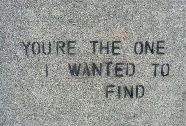 You're the one I wanted to find.