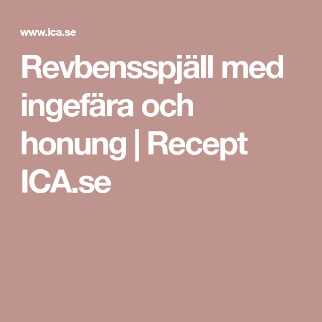 Revbensspjäll med ingefära och honung   Recept ICA.se