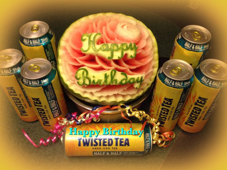 Happy Birthday Twisted Tea I Am Looking Forward To This Summer Dave Reid 14 Twisted Tea Fruit Carving Different Recipes