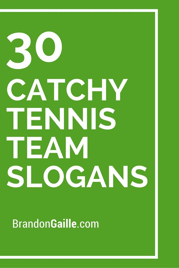 30 Catchy Tennis Team Slogans