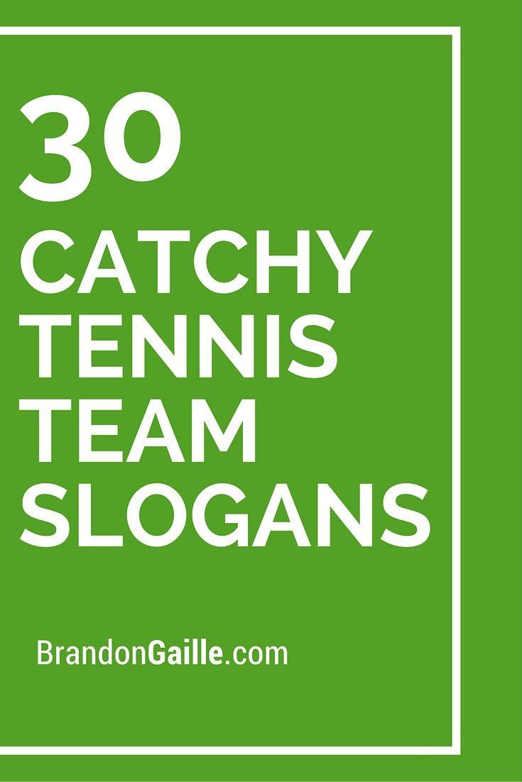 30 Catchy Tennis Team Slogans