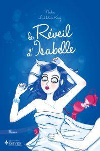 """Chronique: """" Le réveil d'Isabelle"""""""