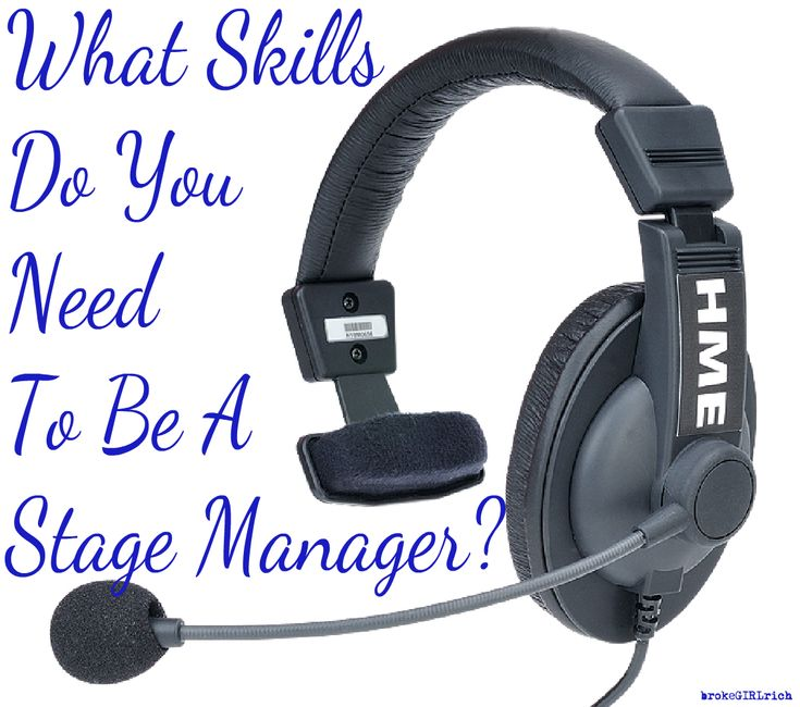 What Skills Do You Need to Be a Stage Manager? #theatre #stagemanagement