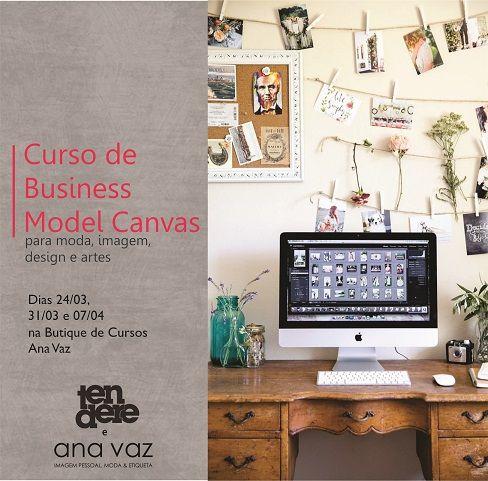 Estruture seu Modelo de Negócios: neste curso, ajudamos a construir seu Business Model Canvas. Ah, e com foco total em negócios de moda, arte e design: http://www.anavaz.com.br/site/cursos/detalhes.php?c=63 #curso #moda #negocios