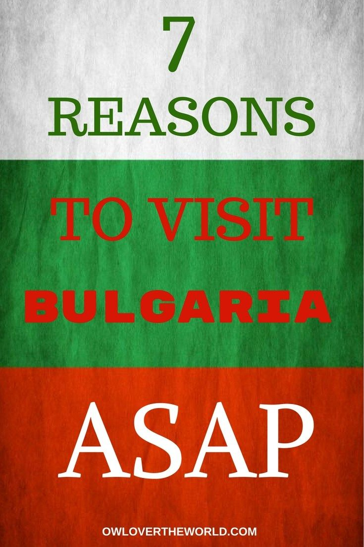 REASONS TO VISIT BULGARIA  However, Bulgaria is a lot more than Sunny Beach and has a lot more to offer. Bulgaria is absolutely worth visiting, so give it a chance, and I promise you that you won't be sorry.  Visit Bulgaria / Reasons to travel to Bulgaria / Reasons to visit Bulgaria / Travel to Bulgaria / Bulgaria travel / Bulgaria reasons to visit / Bulgaria nature / Bulgaria amazing food / Bulgaria people / Bulgaria culture / Bulgaria traditions / Bulgaria history