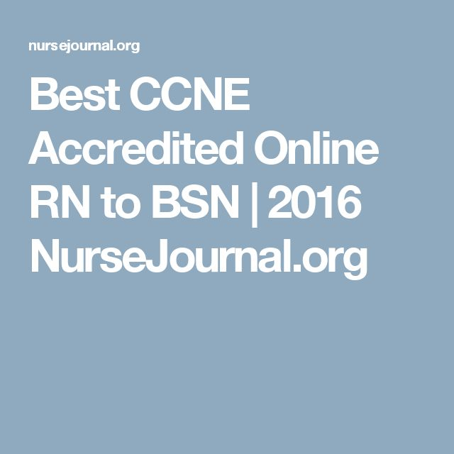 Best CCNE Accredited Online RN to BSN | 2016 NurseJournal.org