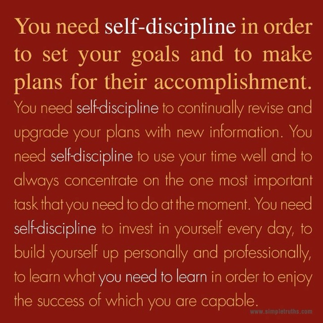 the importance of self discipline in life Argumentative essay: the importance of discipline discipline is something that we have all experienced personally in different forms, seen used on others, and is also something that many of us will go on to use later in life, both in the form of self-discipline and as something to keep children and even employees in check.