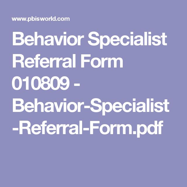 Behavior Specialist Referral Form 010809 - Behavior-Specialist - referral form