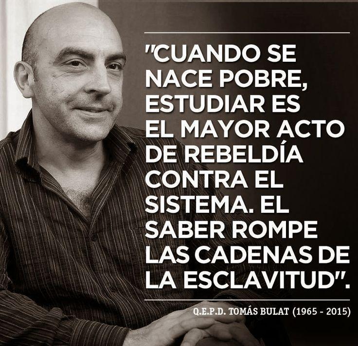 REFLEXIÓN DEL ECONOMISTA TOMÁS BULAT