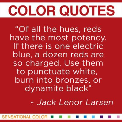 A good quote about red for Wear Red Day from the incredible Jack Lenor Larsen #quote #color