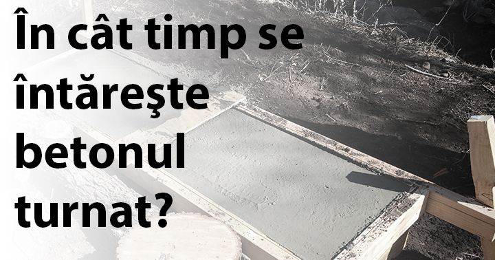 http://www.constructosu.eu/in-cat-timp-se-intareste-betonul/