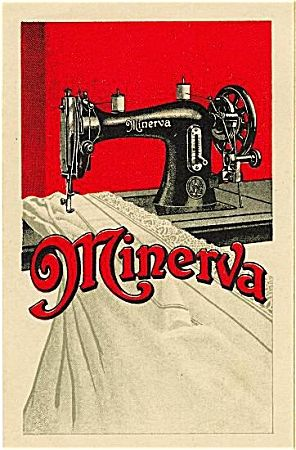Vintage Sewing Machine ads - Minerva was the Roman name for Athena, - goddess of wisdom, warfare, and also weaving/sewing.