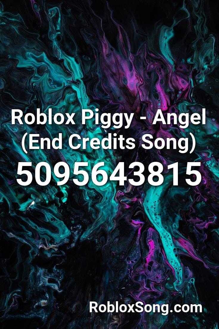 Roblox Piggy Angel End Credits Song Roblox Id Roblox Music Codes Roblox Songs Piggy