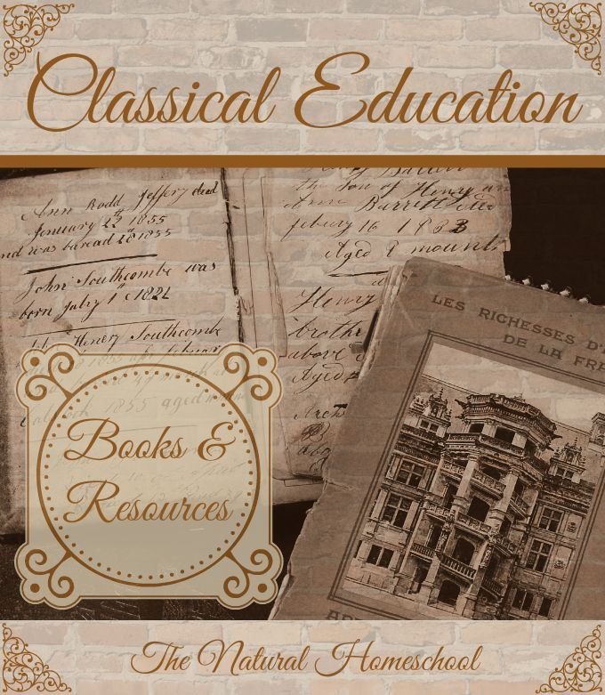 Classical Education 101: Books & Resources