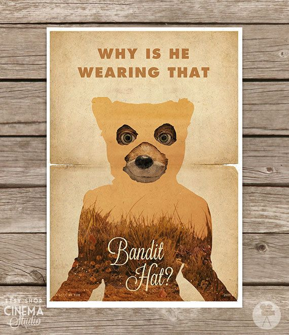 Fantastic Mr. Fox - Poster II bandit hat - Wes Anderson - Vintage Style Magazine Print movie quotes Cinema Studio Watercolor Background