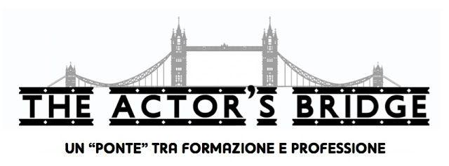"""Riflettori su...di Silvia Arosio: """"The Actor's Bridge"""": masterclass sui lavori di Pa..."""