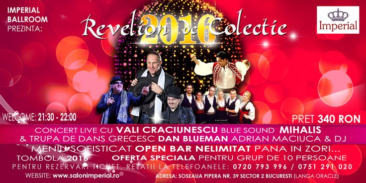 Revelion 2016 de Colectie - Imperial Ballrooms Bucuresti