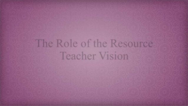 This presentation provides an in-depth view of the services offered by the Resource Teachers of Vision.  The information collated is based on the experiences of all the professionals working within the team.  It is an excellent resource for teachers, professionals from other areas of special education and parents.
