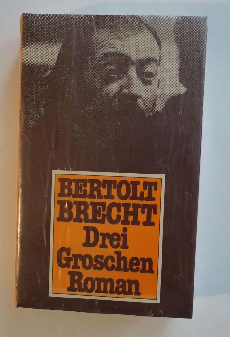 Dreigroschenroman. Brecht, Bertolt. 1977, aber noch in: Brecht, Bertolt
