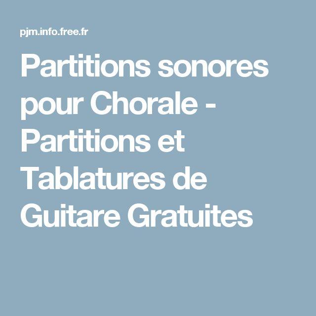 Partitions sonores pour Chorale - Partitions et Tablatures de Guitare Gratuites