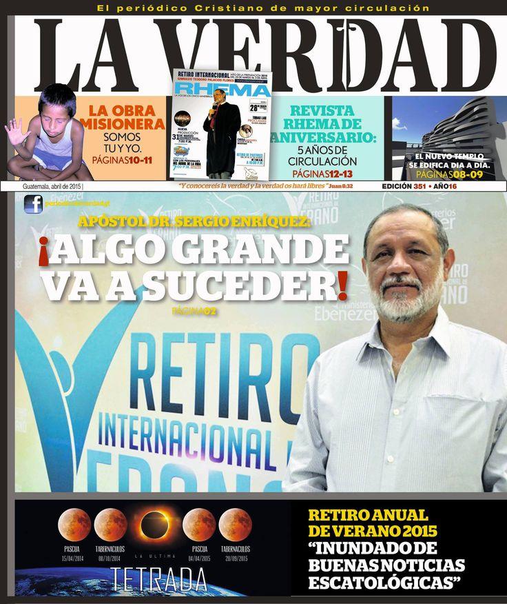 """Ya puedes ver el ESPECIAL DE VERANO 2015 """"EL AÑO DE LA MISERICORDIA"""" que publicó periódico La Verdad. #RetiroDeVerano2015   http://issuu.com/periodicolaveredad/docs/periodico_la_verdad_-_pdf-_9a9d02453d795e — con Apóstol Sergio Enríquez Oliva. ¡GRACIAS PADRE!"""