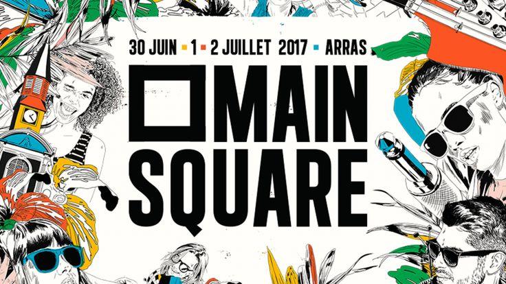 Main Square Festival 2017 : rendez-vous incontournable à la Citadelle d'Arras - Ça C'est Culte