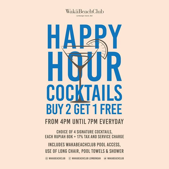 Calling Out The Cocktail Hunters On This Island Happy Hour Cocktails Buy 2 Get 1 Free Everyday On March 2020 At Wakabeachclub From 4pm 7pm Choice O Di 2020