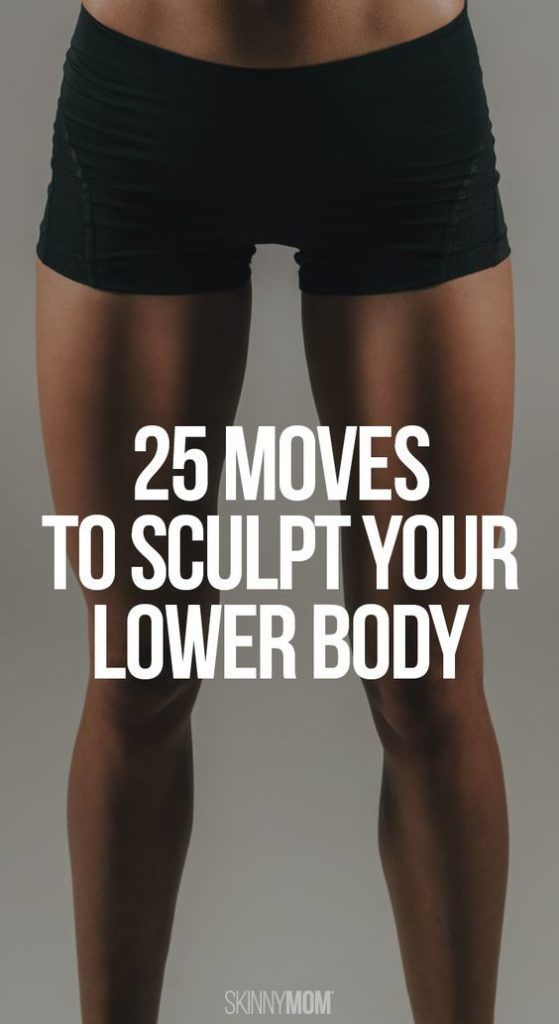 25 Moves to sculpt your lower body. You'll love these booty-building, leg toning moves that require minimal equipment. Womanista.com