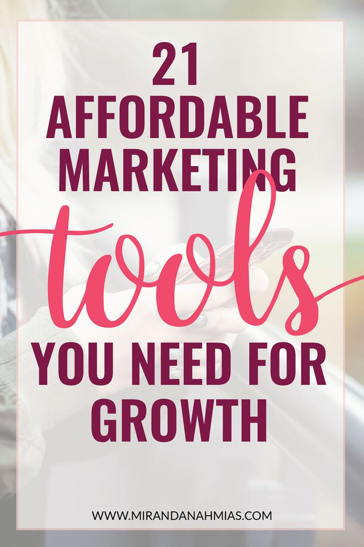 21 Affordable #Marketing Tools Your #Business Needs for Growth! These tools helped me reach $10,000 per month. // Miranda Nahmias & Co. -- Clients, Systems, Marketing